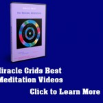 Miracle Grids Best Video Meditations